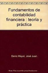 Fundamentos de contabilidad financiera : teoría y práctica