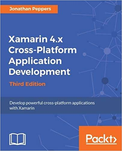 Xamarin 4 x Cross Platform Application Development