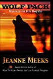 Wolf Pack: Mystery on Isle Royale (Backcountry Mysteries) (Volume 2)