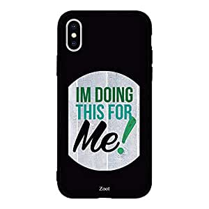 iPhone XS Im Doing This For Me