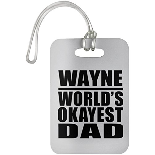 Dad Luggage Tag, Wayne World's Okayest Dad - Luggage Tag, Suitcase Bag ID Tag