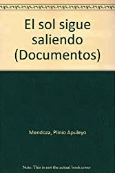 El sol sigue saliendo (Documentos) (Spanish Edition)