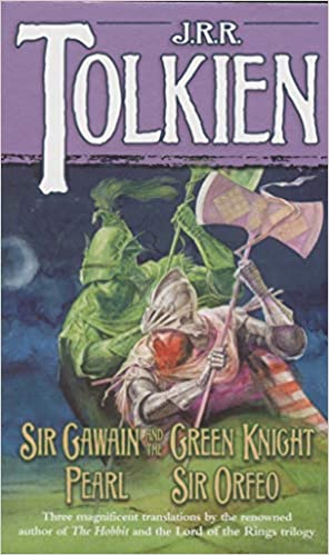 Sir Gawain And The Green Knight/pearl/sir Orfeo por J R R Tolkien