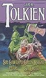 Sir Gawain and the Green Knight; Pearl; [and] Sir