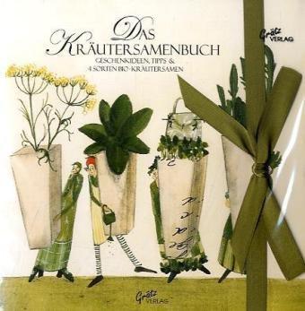 Das Kräutersamenbuch Motiv Kräuter: Geschenkideen, Tipps & 4 Sorten Bio.Kräutersamen