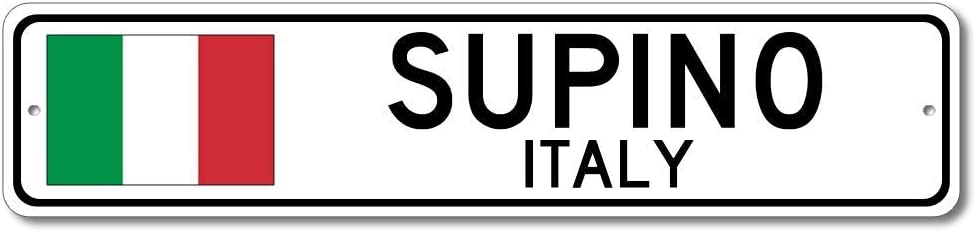 Supino, Italy - Italian Flag Sign - Metal Novelty Sign for Home Decoration, Italian Restaurant Wall Decor, Gift Street Sign, Italian Hometown Sign, Made in USA - 4x18 inches