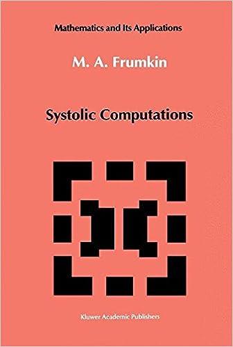 Systolic Computations (Mathematics and its Applications)