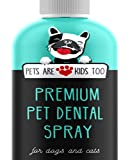 Premium Pet Dental Spray (8oz): Best Way To Eliminate Bad Dog Breath & Bad Cat Breath! Naturally Fights Plaque, Tartar & Gum Disease Without Brushing! Spray In Mouth or Add to Water! 1 btl