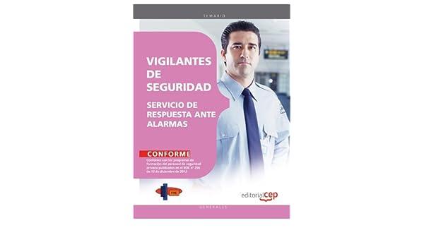 MANUAL VIGILANTES DE SEGURIDAD SERVICIO DE RESPUESTA ANTE ...