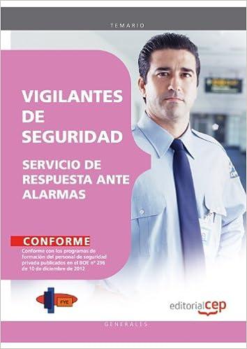 Vigilantes de Seguridad. Servicio de Respuesta ante alarmas ...