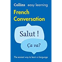 Collins Dictionaries: Easy Learning French Conversation: Trusted Support for Learning