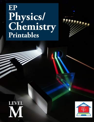 EP Physics/Chemistry M Printables: Part of the Easy Peasy All-in-One Homeschool