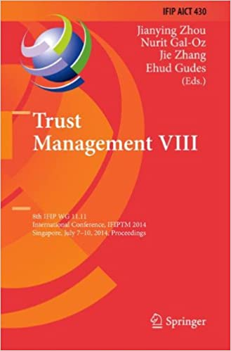 Download e-bøger i pdf Trust Management VIII: 8th IFIP WG 11.11 International Conference, IFIPTM 2014, Singapore, July 7-10, 2014, Proceedings (IFIP Advances in Information and Communication Technology) på Dansk