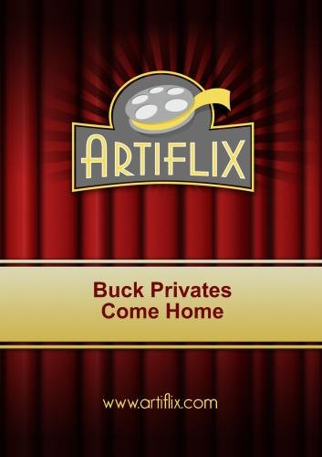 Buck Privates Come Home ()