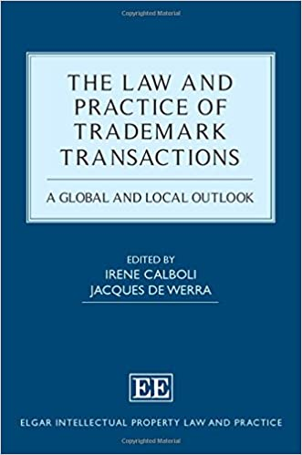 Buy The Law And Practice Of Trademark Transactions A Global