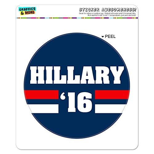 Hillary 2016 Hillary Clinton for President Round Window Bumper Presidential Political Sticker