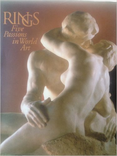 Rings: Five Passions in World Art