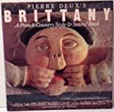 img - for Pierre Deux's Brittany: A French Country Style & Source Book book / textbook / text book