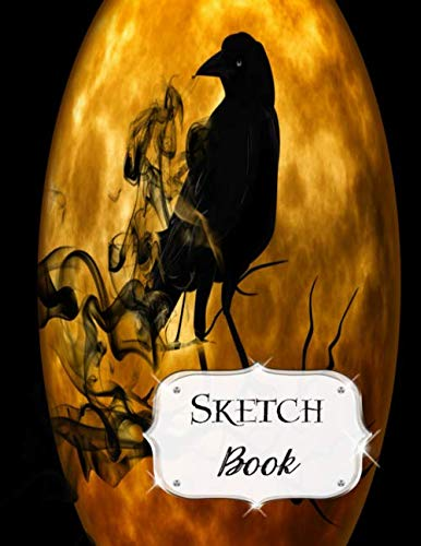 Sketch Book: Halloween | Sketchbook | Scetchpad for Drawing or Doodling | Notebook Pad for Creative Artists | #9 | Black Crow Moon ()