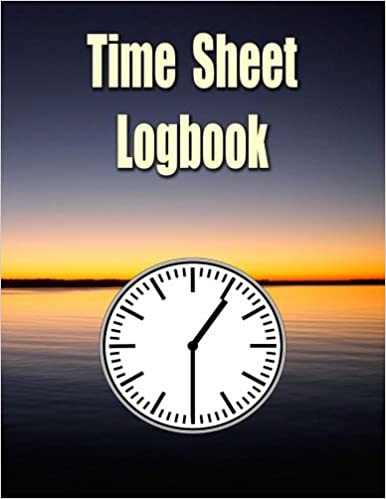 buy time sheet logbook the easy way to keep track of employee hours