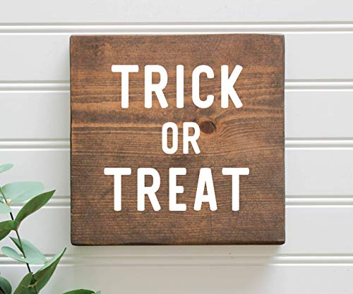 Trick or Treat Rustic Farmhouse Halloween Fall Wood Sign -