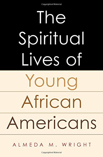 Search : The Spiritual Lives of Young African Americans