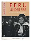 img - for Peru under fire: human rights since the return to democracy book / textbook / text book