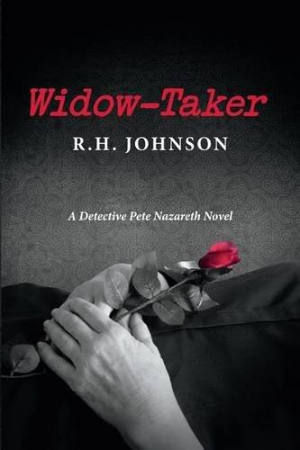 Widow-Taker: A Detective Pete Nazareth Novel