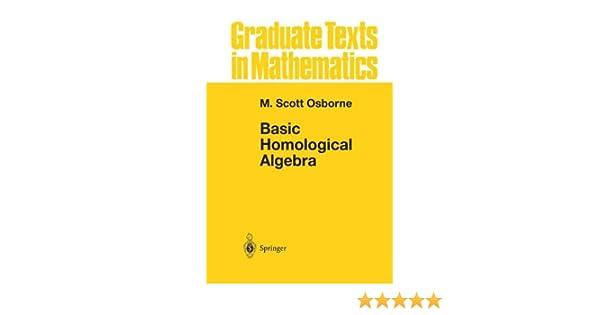 Basic homological algebra graduate texts in mathematics m basic homological algebra graduate texts in mathematics m scott osborne 9780387989341 amazon books fandeluxe Choice Image
