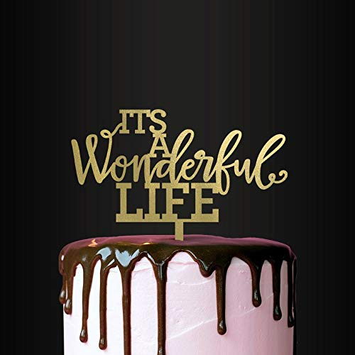 Wedding Cake Topper Its A Wonderful Life Cake Topper Cake Decoration Wedding Engagement Anniversary
