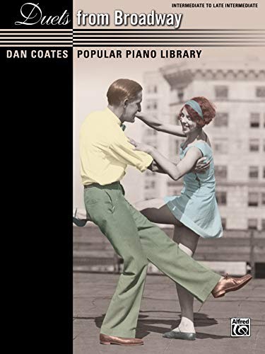 (Dan Coates Popular Piano Library -- Duets from Broadway)