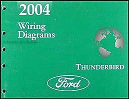 2004 ford thunderbird wiring diagram manual original ford motor rh amazon com Ford Wiring Harness Diagrams 1966 Ford F-250 Wiring Diagram
