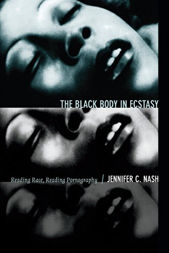 The Black Body in Ecstasy: Reading Race, Reading Pornography (Next wave)