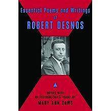 Essential Poems & Writings of Robert Desnos