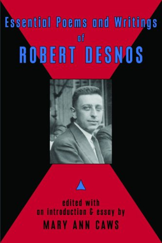 Essential Poems & Writings of Robert Desnos by Brand: Commonwealth Books/Black Widow Press