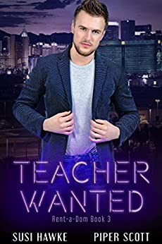 Teacher Wanted (Rent-a-Dom Book 3) - Kindle edition by ...