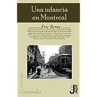 Una Infancia En Montreal