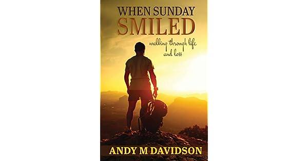 Amazon.com: When Sunday Smiled: Walking Through Life and ...