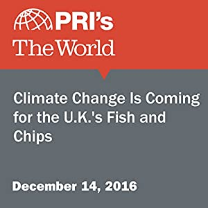 Climate Change Is Coming for the U.K.'s Fish and Chips