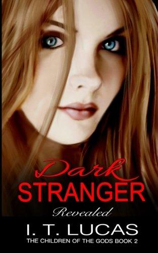 Dark Stranger Revealed (The Children Of The Gods) (Volume 2)