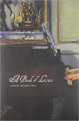 A Book of Liszts: Variations on the Theme of Franz Liszt (Seagull World Literature)