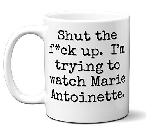 Marie Antoinette Gift Mug. Funny Parody Movie Lover Fan