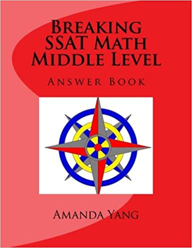 Breaking SSAT Math Middle Level: Answer Book