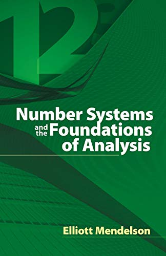 Number Systems and the Foundations of Analysis (Dover Books on Mathematics)