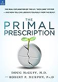 The Primal Prescription