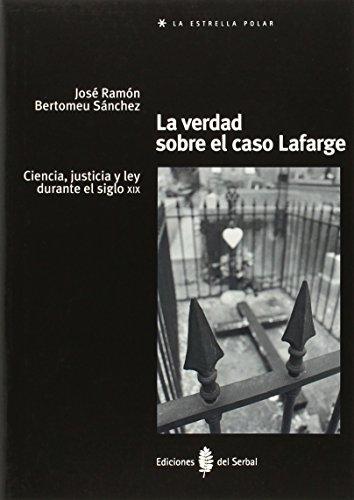Descargar Libro Verdad Sobre El Caso Lafarge,la José Ramón Bertomeu Sánchez