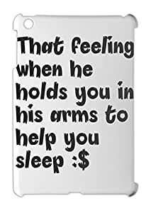 That feeling when he holds you in his arms to help you iPad mini - iPad mini 2 plastic case