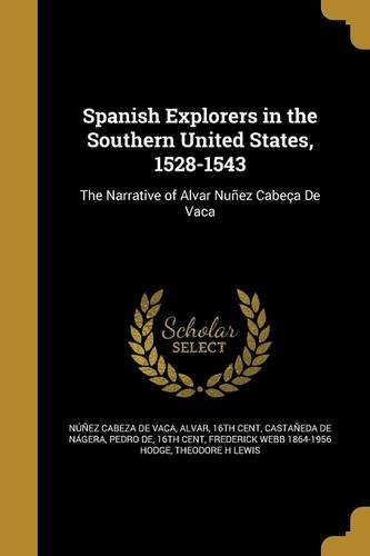Spanish Explorers in the Southern United States, 1528-1543 pdf