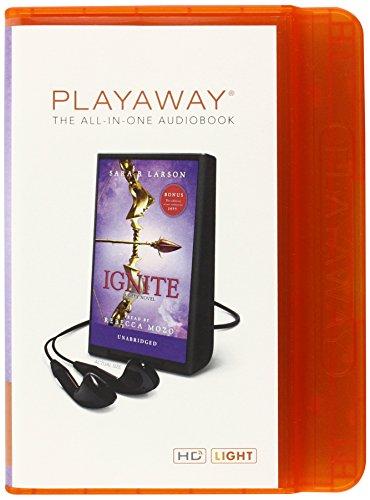 Ignite: A Defy Novel Sara B. Larson