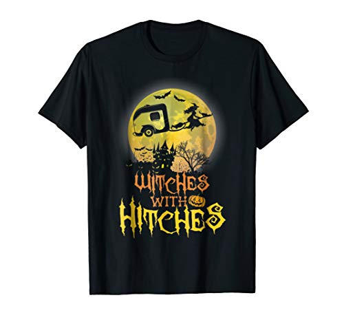 Witches With Hitches Halloween T-Shirt
